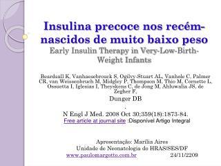 Apresentação: Marília Aires Unidade de Neonatologia do HRAS/SES/DF
