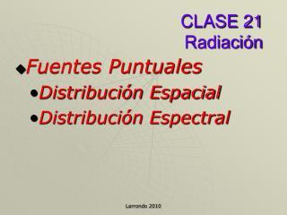 CLASE 21  Radiación