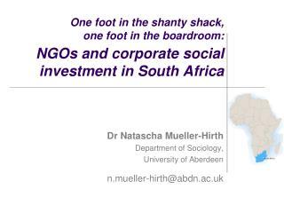 Dr Natascha Mueller-Hirth Department of Sociology, University of Aberdeen