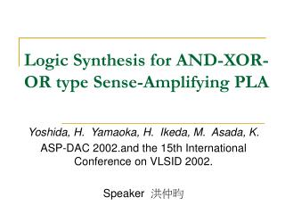 Logic Synthesis for AND-XOR-OR type Sense-Amplifying PLA