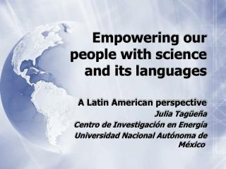 Empowering our people with science and its languages