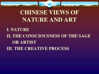CHINESE VIEWS OF NATURE  AND ART