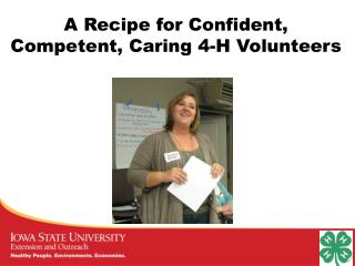 A Recipe for Confident, Competent, Caring 4-H Volunteers