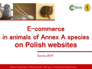 E-commerce  in animals of Annex A species  on Polish websites