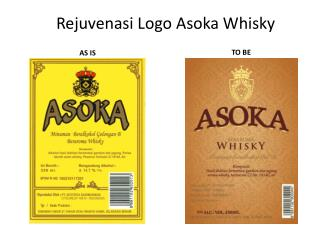 Rejuvenasi  Logo Asoka Whisky