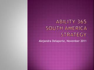 Ability  365  south america strategy