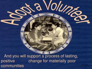 Adopt a Volunteer