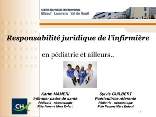 Responsabilité juridique de l'infirmière en pédiatrie et ailleurs..
