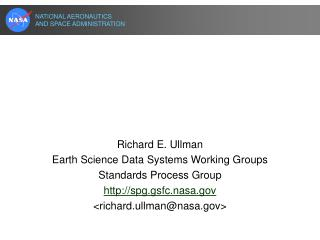"NASA's Earth Science Data Systems Standards Process ""A Strategy to Adopt Standards that Work"""