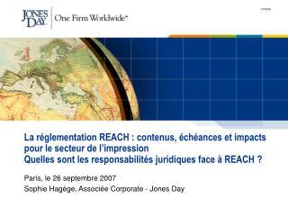 Paris, le 26 septembre 2007 Sophie Hagège, Associée Corporate - Jones Day