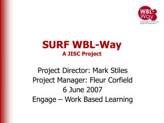 SURF WBL-Way A JISC Project
