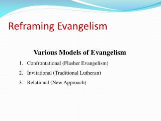 Reframing Evangelism