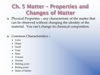Ch. 5 Matter – Properties and Changes of Matter