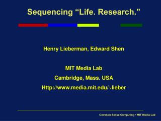 "Sequencing ""Life. Research."""