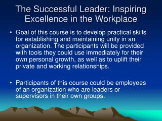 The Successful Leader: Inspiring Excellence in the Workplace