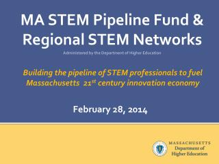 MA STEM Pipeline Fund & Regional STEM Networks