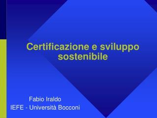 Certificazione e sviluppo sostenibile