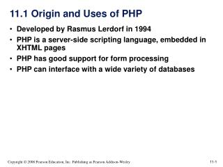 11.1 Origin and Uses of PHP