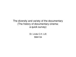 The diversity and variety of the documentary (The history of documentary cinema: a quick survey)