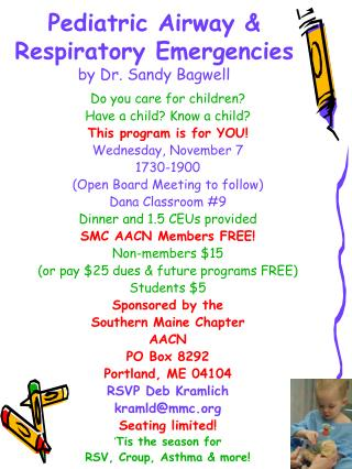 Pediatric Airway & Respiratory Emergencies by Dr. Sandy Bagwell