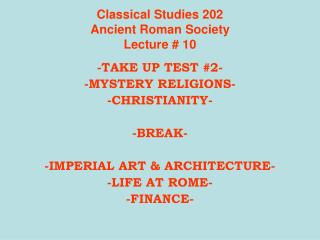 Classical Studies 202 Ancient Roman Society Lecture # 10