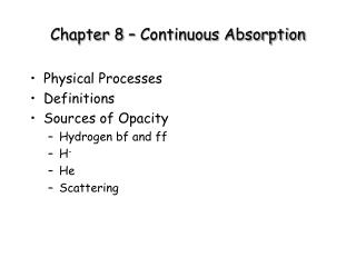 Chapter 8 – Continuous Absorption