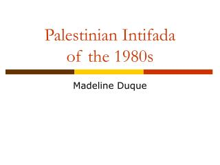 Palestinian Intifada  of the 1980s