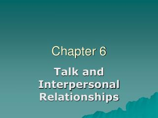 Talk and Interpersonal Relationships