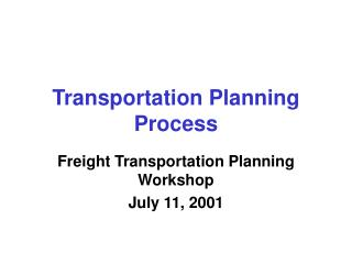 Transportation Planning Process