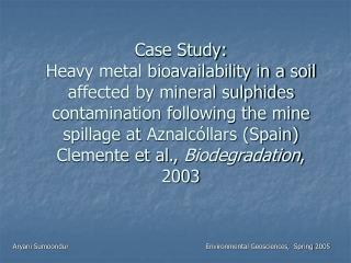 Aryani Sumoondur          Environmental Geosciences,  Spring 2005