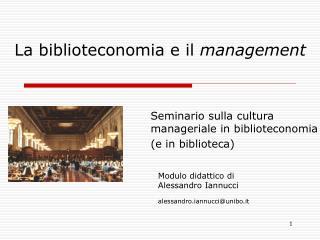 La biblioteconomia e il  management