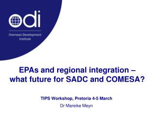 EPAs and regional integration �  what future for SADC and COMESA?