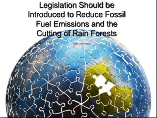 The fossil fuel emission and the cutting of rain forests have bad effects on evironment.