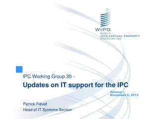 IPC Working Group 30 - Updates on IT support for the IPC