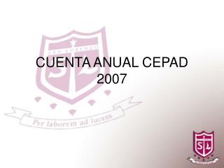CUENTA ANUAL CEPAD 2007
