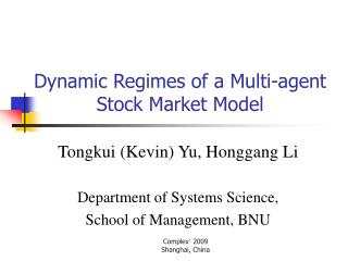 Dynamic Regimes of a Multi-agent Stock Market Model