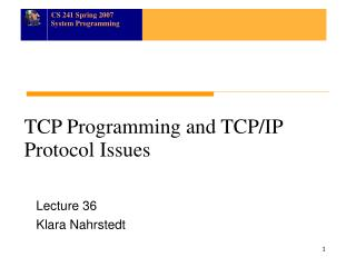 TCP Programming and TCP/IP Protocol Issues