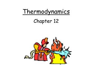 Thermodynamics Chapter 12