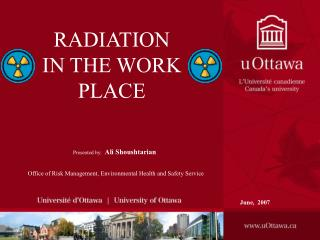 RADIATION IN THE WORK PLACE