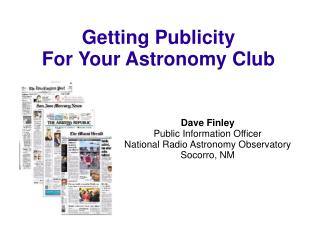 Getting Publicity For Your Astronomy Club