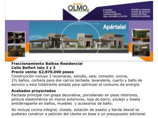 Fraccionamiento Balboa Residencial Calle Belfort lote  2 y 3 Precio  venta: $ 2,870,000 pesos