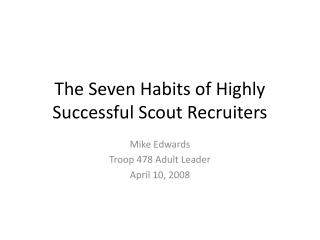 The Seven Habits of Highly Successful Scout Recruiters