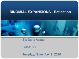 BINOMIAL EXPANSIONS - Reflection