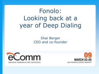 Fonolo: Looking back at a  year of Deep Dialing Shai Berger CEO and co-founder