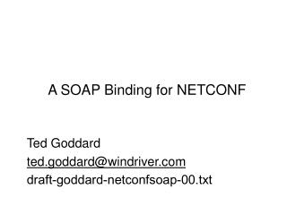 A SOAP Binding for NETCONF