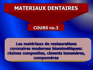 MATERIAUX DENTAIRES