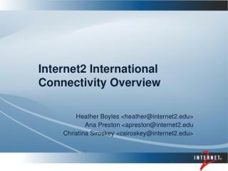 Internet2 International Connectivity Overview