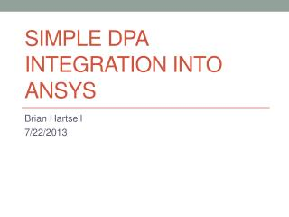 Simple DPA Integration into ANSYS