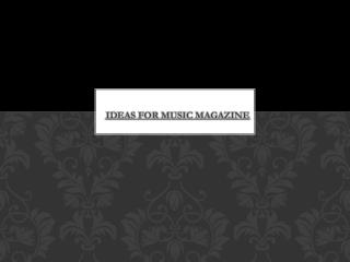 IDEAS FOR MUSIC MAGAZINE