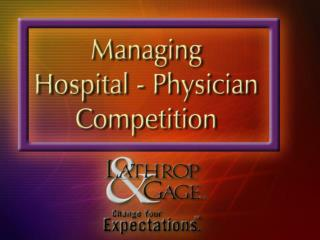 Hospital — Physician Relationship